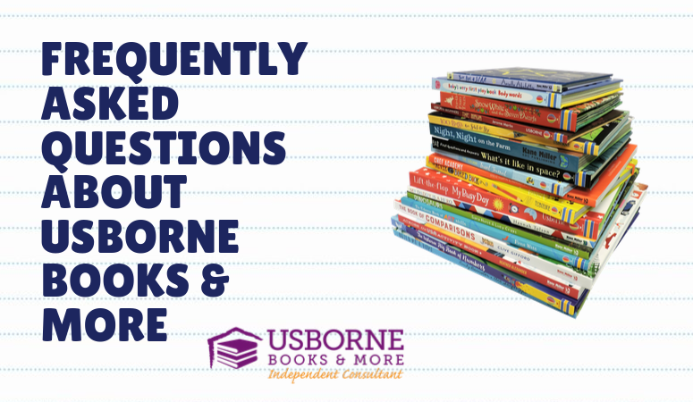 FAQs about Usborne Books & More