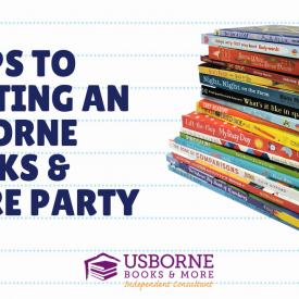 5 Tips for Hosting an Usborne Books & More Party