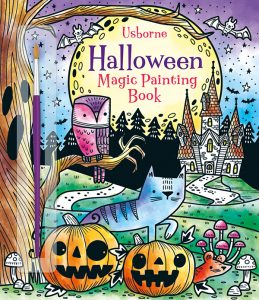 Halloween Magic Painting Books for Halloween from Usborne Books & More